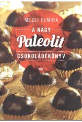 A nagy paleolit csokoládékönyv