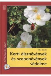 Kerti dísznövények és szobanövények védelme /Kertészkönyvtár