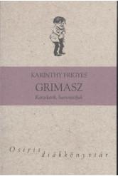 GRIMASZ - KARCOLATOK, HUMORESZKEK /OSIRIS DIÁKKÖNYVTÁR