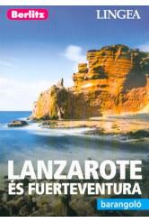 Lanzarote és Fuertaventura /Berlitz barangoló