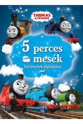 Thomas, a gőzmozdony: 5 perces mesék - Történetek elalváshoz