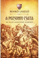 A pozsonyi csata - Az első honvédő háború...