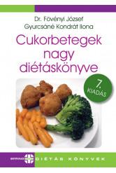 Cukorbetegek nagy diétáskönyve (7. kiadás)