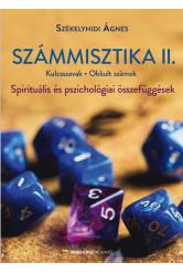 Számmisztika II. - Kulcsszavak • Okkult számok? - Spirituális és pszichológiai összefüggések (új kiadás)