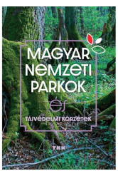 Magyar Nemzeti Parkok - Tájvédelmi körzetek