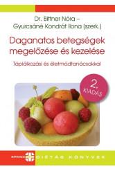 Daganatos betegségek megelőzése és kezelése - Táplálkozási és életmódtanácsokkal (2. kiadás)