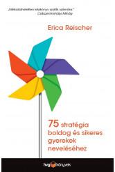 75 stratégia boldog és sikeres gyerekek neveléséhez (e-könyv)