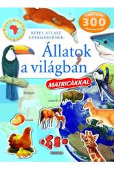 Állatok a világban matricákkal - Képes atlasz gyermekeknek (új kiadás)