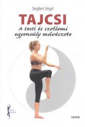 Tajcsi - A testi és szellemi egyensúly művészete /Fitnesz könyvek
