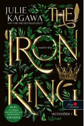 The Iron King - A vaskirály - Vastündérek 1. (új kiadás)