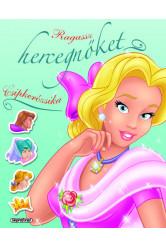 Ragassz hercegnőket! - Csipkerózsika (új kiadás)