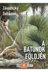 A batunok földjén (e-könyv)