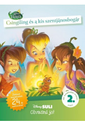 Csingiling és a kis szentjánosbogár - Disney Suli - Olvasni jó! sorozat 2. szint