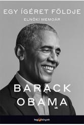 Egy ígéret földje - Elnöki memoár I. (e-könyv)