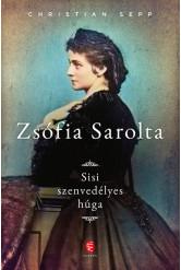Zsófia Sarolta - Sisi szenvedélyes húga