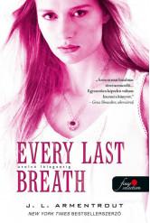 Every Last Breath - Utolsó lélegzetig /Komor elemek 3.