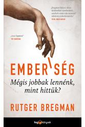 Emberiség - Mégis jobbak lennénk, mint hittük? (e-könyv)