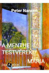 A Menthe testvérek / Mária - a szerelem könyve (e-könyv)