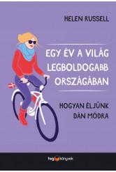 Egy év a világ legboldogabb országában - Hogyan éljünk dán módra (e-könyv)