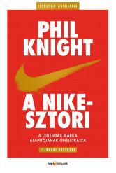 A Nike-sztori - ifjúsági változat A legendás márka alapítójának önéletrajza (e-könyv)
