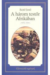 A három testőr Afrikában /Életreszóló regények 14.