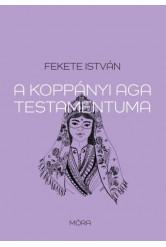 A koppányi aga testamentuma (új kiadás)