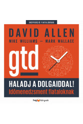 Haladj a dolgaiddal! - GTD (e-könyv)