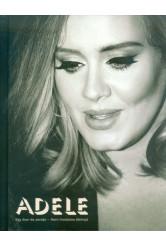 Adele /Egy ikon és zenéje - nem hivatalos életrajz