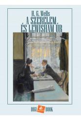 A szerelem és Lewisham úr (e-könyv)