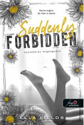 Suddenly Forbidden - Hozzáférés megtagadva - Gray Springs Egyetem 1.