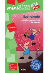 Szó-rakodó - játékos anyanyelvi feladatok - Legyél te is LÜK bajnok 2. osztály - MiniLÜK