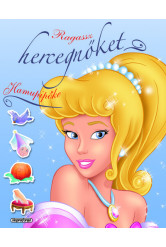 Ragassz hercegnőket! - Hamupipőke (új kiadás)