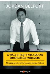 A Wall Street farkasának értékesítési módszere (e-könyv)