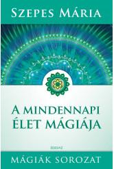 A mindennapi élet mágiája (e-könyv)