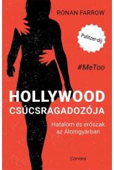 Hollywood csúcsragadozója - Hatalom és erőszak az Álomgyárban