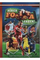 Híres focista leszek! - Képes ismeretterjesztés gyerekeknek