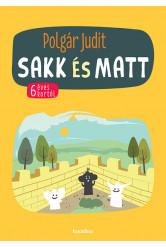 Sakk és matt - 6 éves kortól (új kiadás)