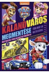 Mancs őrjárat: A film - Kalandváros megmentése - Matricás foglalkoztatókönyv több mint 50 matricával