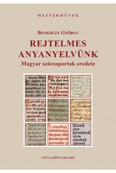 Rejtelmes anyanyelvünk - Magyar szócsoportok eredete