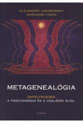 Metagenealógia - Önfelfedezés a pszichomágia és a családfa által
