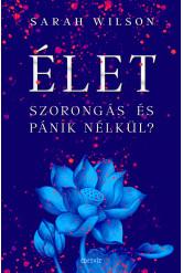 ÉLET szorongás és pánik nélkül? (e-könyv)
