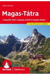 Magas-Tátra - A legszebb túrák a hegység szlovák és lengyel oldalán - Rother túrakalauz