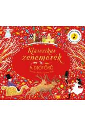 Klasszikus zenemesék: A diótörő - Nyomd meg a hangjegyet, és hallgasd meg Csajkovszkij zenéjét!