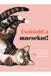 Csekkold a macsekot! - Kilenc személyiségteszt házi kedvenced valódi természetének megismeréséhez