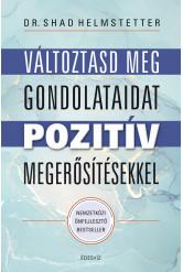 Változtasd meg a gondolataid pozitív megerősítésekkel (e-könyv)