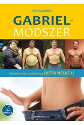 Gabriel-módszer - Testünk teljes átalakítása diéta nélkül! - letölthető mp3-melléklettel (új kiadás)