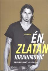 Ez vagyok én, Zlatan Ibrahimovic