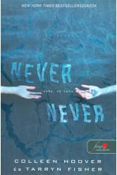 Never Never - Soha, de soha /Never 1.