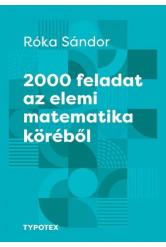 2000 feladat az elemi matematika köréből - Tehetségek példatára