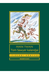 Tom Sawyer kalandjai - Ifjúsági könyvek (új kiadás)